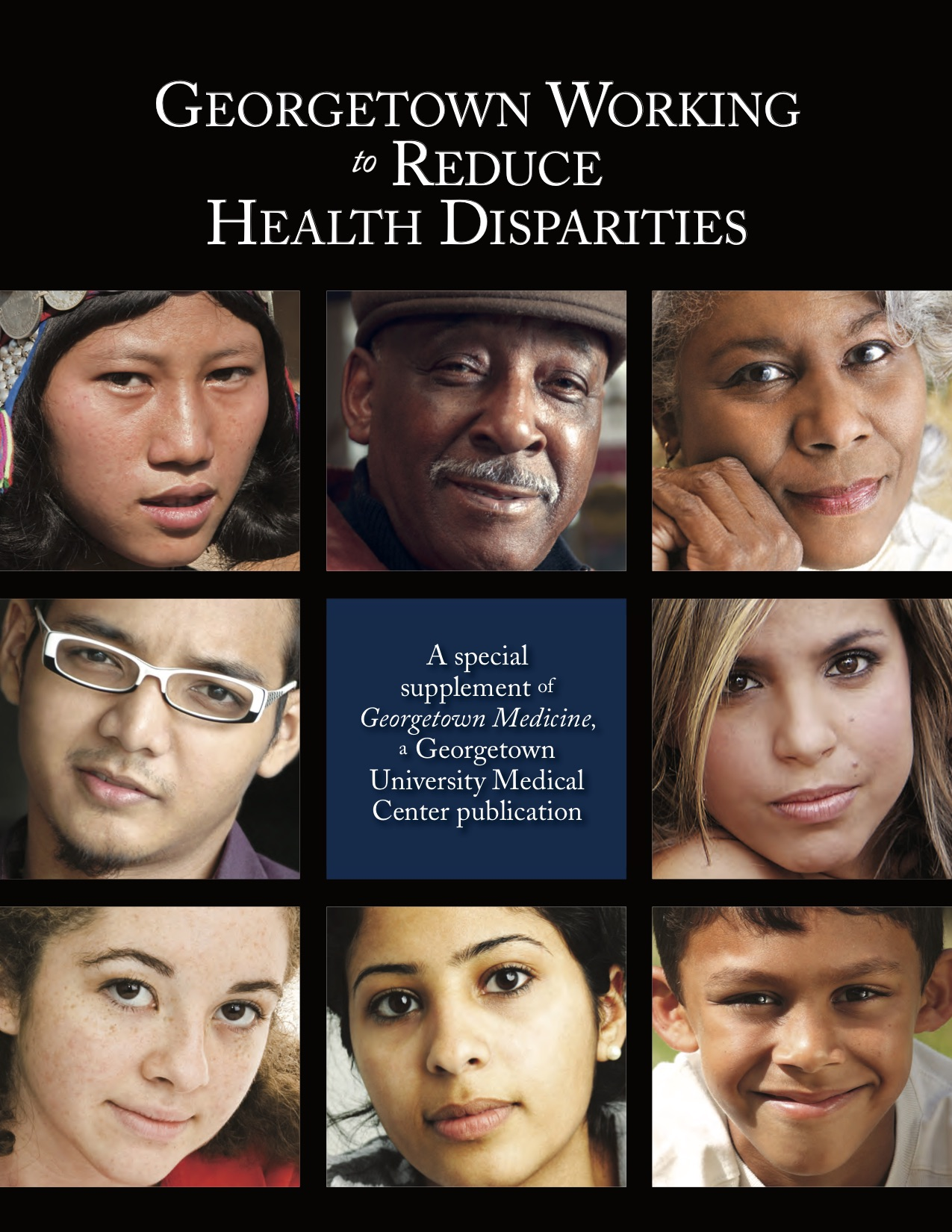 "Cover from GUMC Magazine supplement ""Working to Reduce Health Disparities"""